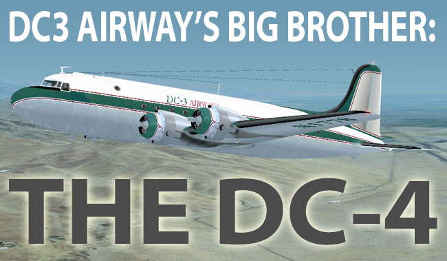 DC3 Airway's Big Brother: The DC-4