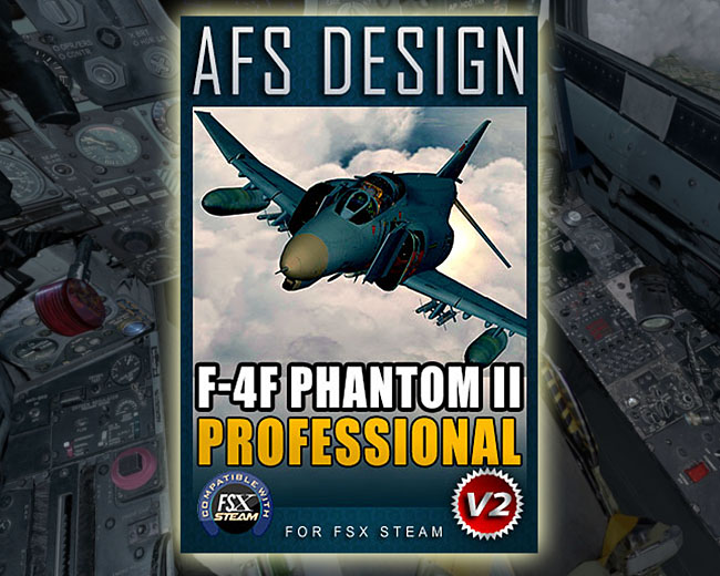 AFS Design - F-4F Phantom II Professional v2 for FSX Steam