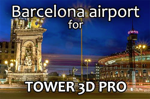 LEBL - Barcelona - El Prat Airport for Tower!3D