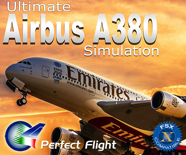 Perfect Flight - Ultimate Airbus A380 Simulation for FSX