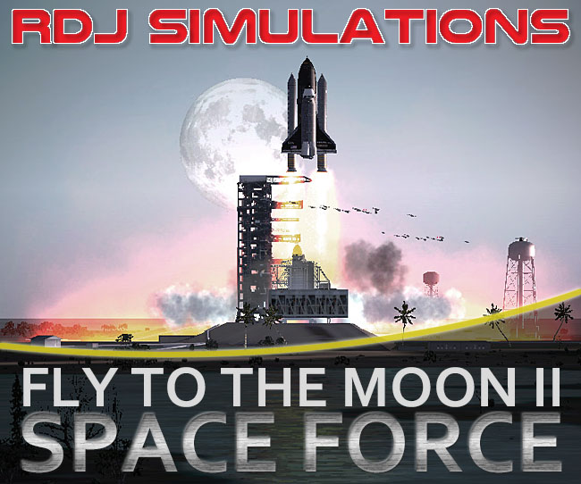 RDJ Simulations - Fly To The Moon II Space Force
