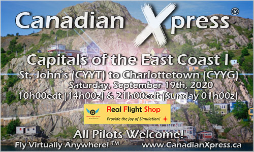 Canadian Xpress September Fly-in: Capitals of the East Coast I