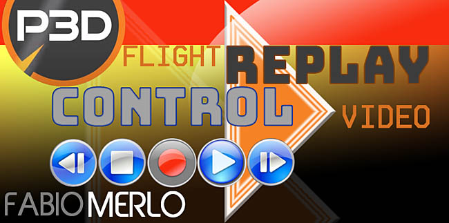 FlightControlReplay v4 Compatible With P3D v5.X