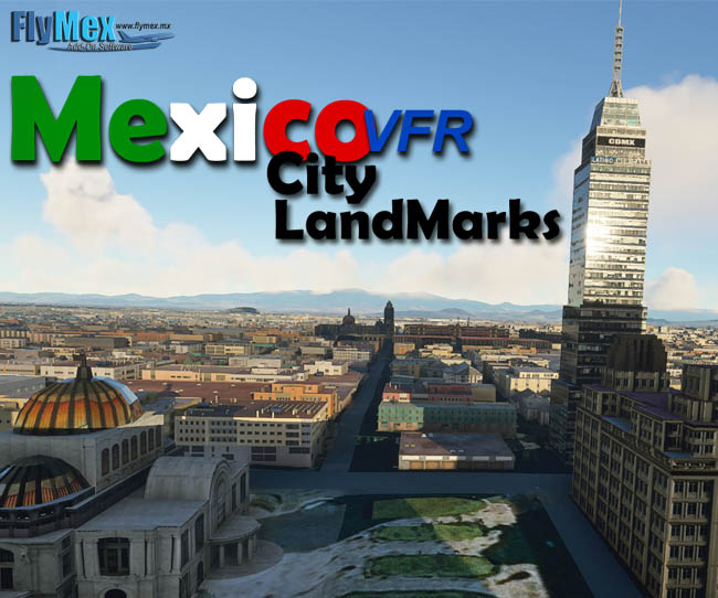 FlyMex Software - Mexico City Landmarks MSFS Released