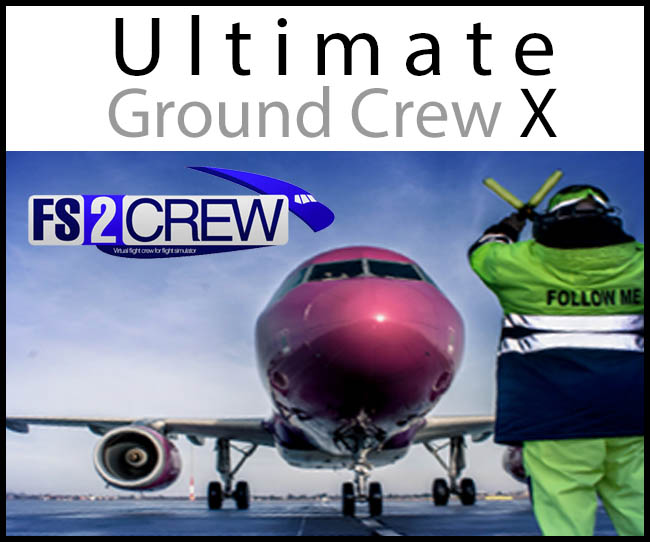 FS2Crew - Ultimate Ground Crew X Update v1.7