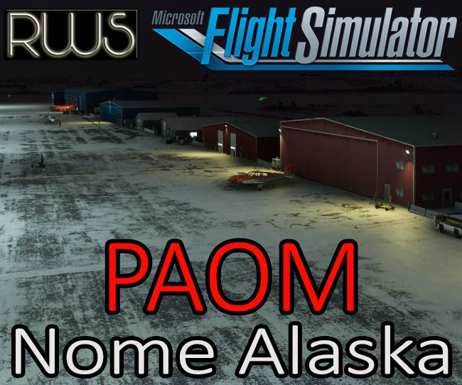 Purchase RWS - PAOM Nome Alaska for MSFS 2020