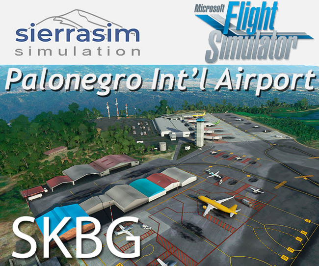 Sierrasim Simulation – SKBG Palonegro International for MSFS