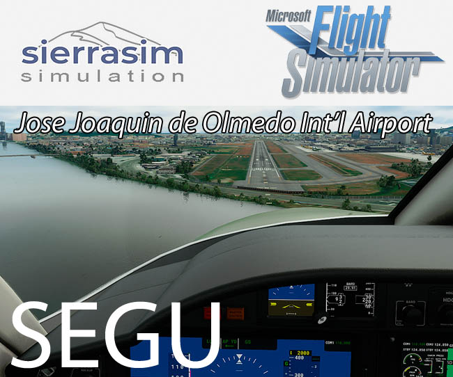 Sierrasim Simulation – SEGU José Joaquín de Olmedo International Airport for MSFS