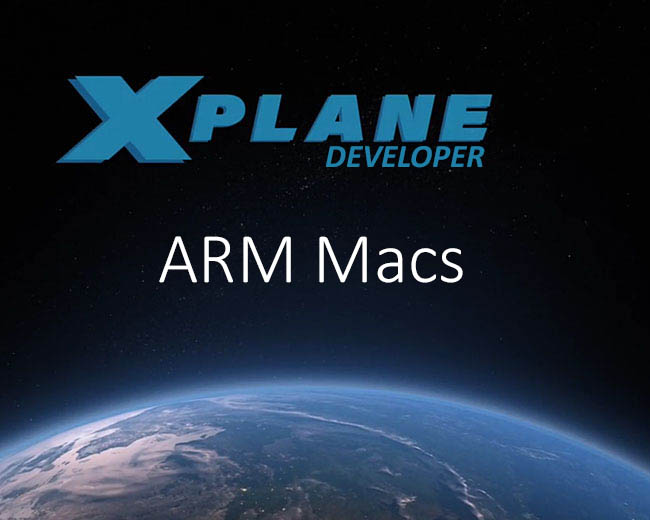 X-Plane And Apple's Move to ARM Processors
