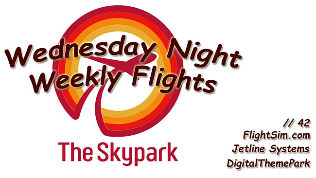 DigitalTheme Park Announces Wednesday Night Weekly Flights