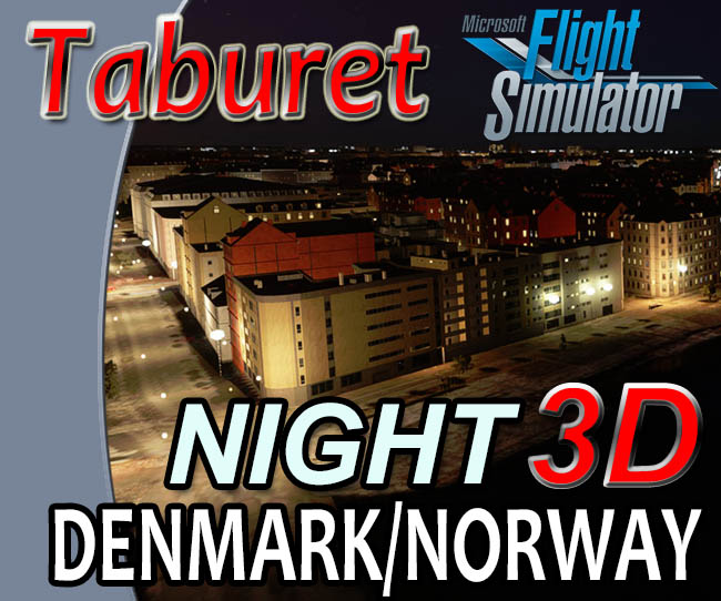 Taburet - Night3D Denmark and Norway for MSFS