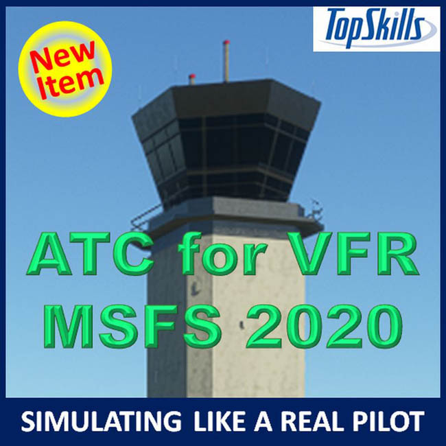 TopSkills New Video - ATC for VFR for MSFS