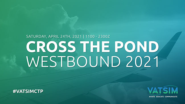 VATSIM Announces Cross The Pond Westbound 2021