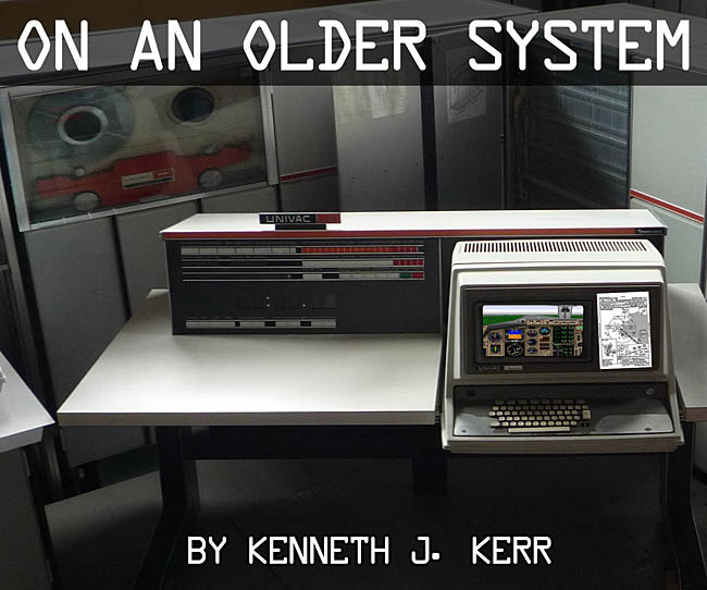 On An Older System - Series Introduction